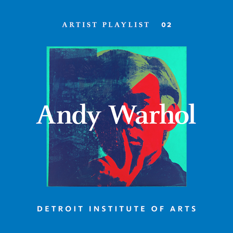 DIA andy warhol - artist playlists