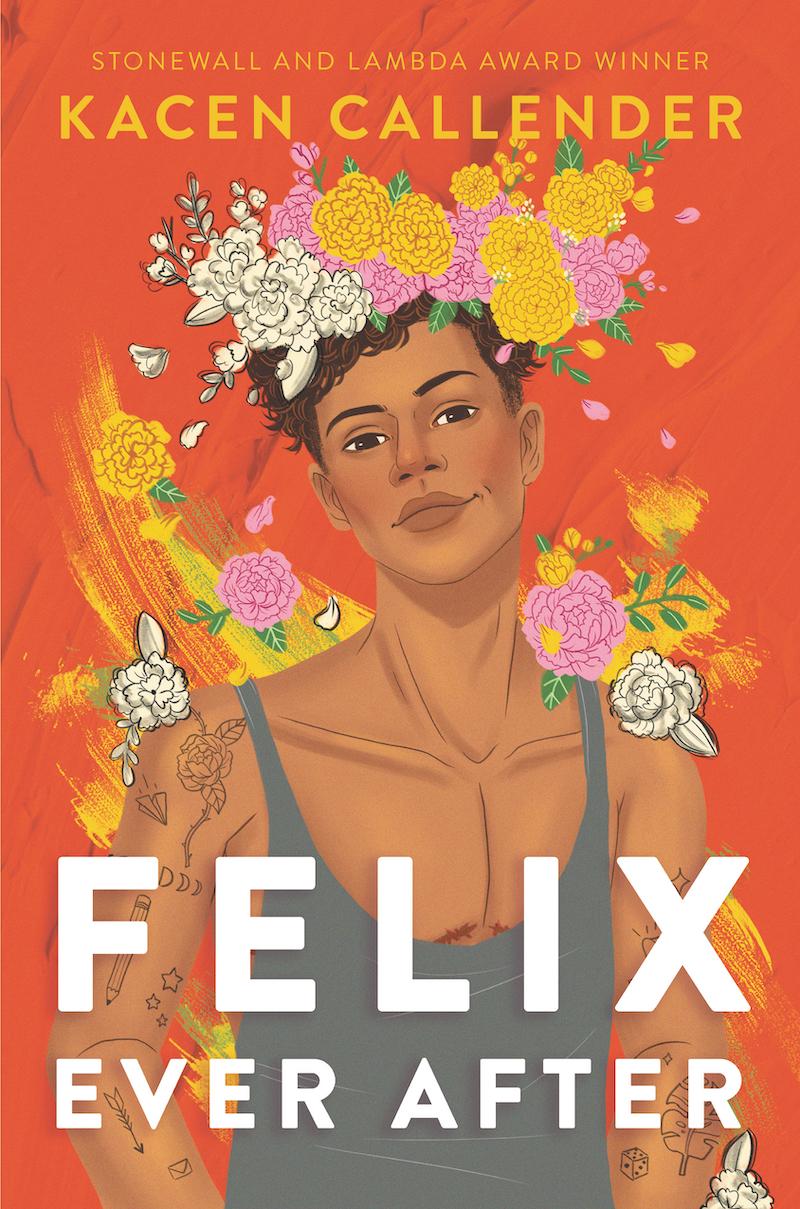 Felix Ever Afterby Kacen Callender - black authors