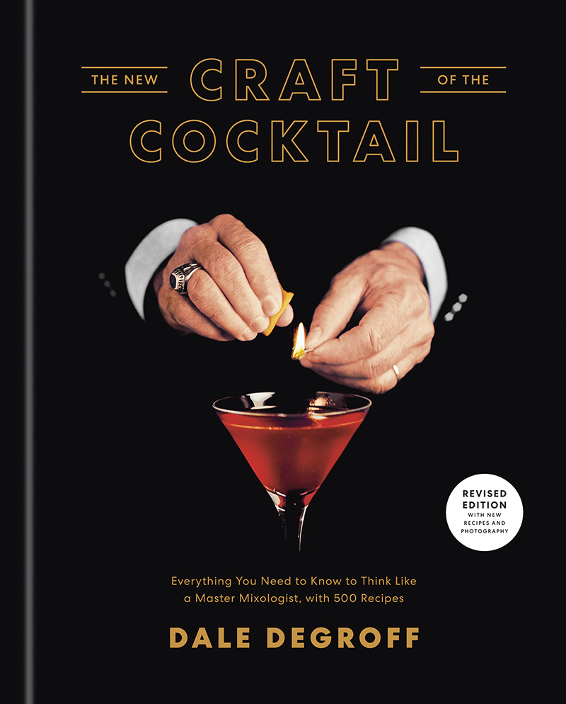 craft cocktail dale degroff